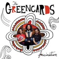 The Greencards  |  Fascination