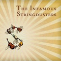 The Infamous Stringdusters  |  The Infamous Stringdusters