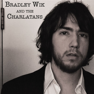 BurnWhatYouCanBuryTheRest <!  Bradley Wik and the Charlatans – Burn What You Can, Bury the Rest  >