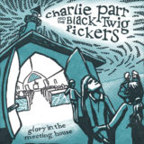 CharlieParrAndTheBlack TwigPickers-GloryInTheMeetingHouse
