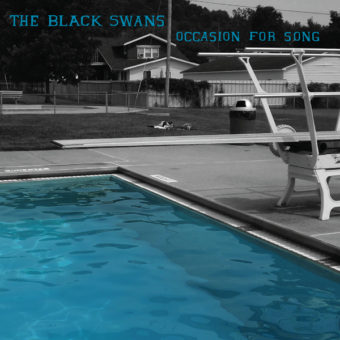 The Black Swans - Occasion For Song