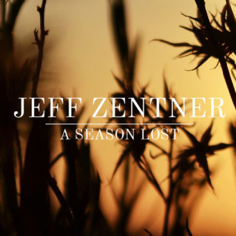 Jeff Zentner - A Season Lost