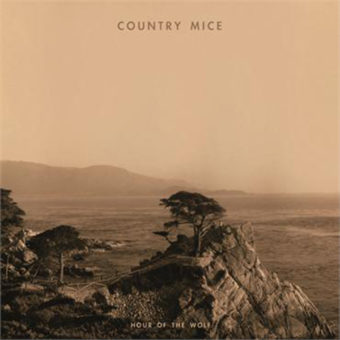 Country Mice – Hour of the Wolf