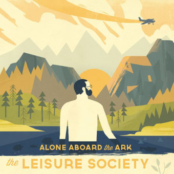 The Leisure Society – Alone Abroad The Ark