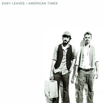 The Easy Leaves – American Times