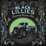 The Black Lillies – Runaway Freeway Blues