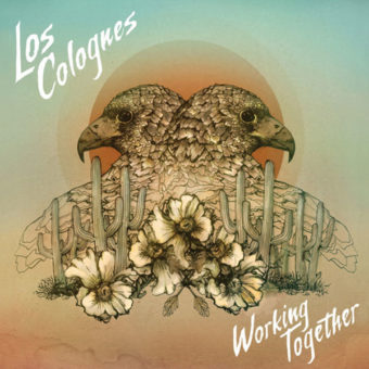 Los Colognes - Working Together