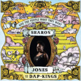 Sharon Jones And The Dap-Kings – Give The People What They Want