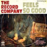 The Record Comapny - Feels So Good