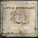 Little Hurricane - Gold Fever