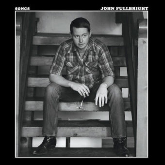 John Fullbright – Songs