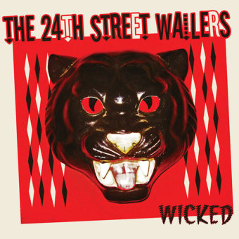 The 24th Street Wailers - Wicked