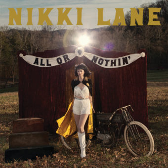 Nikki Lane – All or Nothin