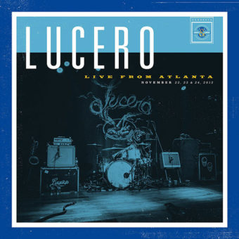 Lucero - Live From Atlanta