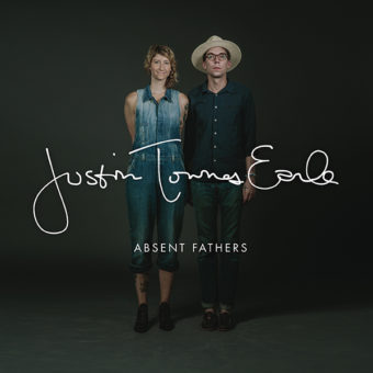 Justin Townes Earle - Absent Fathers
