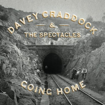 Davey Craddock And The Spectacles – Going Home