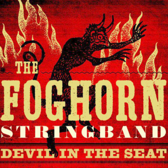 Foghorn String Band - Devil In The Seat