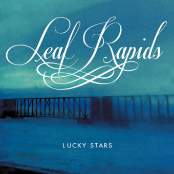 Leaf Rapids - Lucky Stars