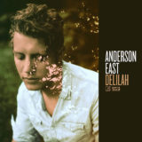 Anderson East – Delilah