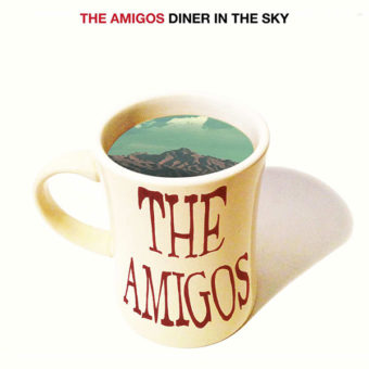 The Amigos – Diner In The Sky
