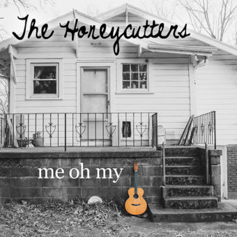 The Honeycutters - Me Oh My