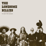 The Lonesome Billies – It's Good To Be Lonesome