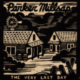 Parker Millsap – The Very Last Day