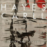 Hayes Carll – Lovers and Leavers
