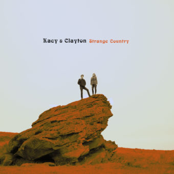 Kasy and Clayton - Strange Country