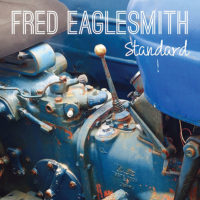 Fred Eaglesmith – Standard