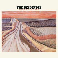 The Deslondes – Hurry Home